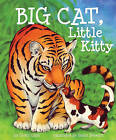 Big Cat, Little Kitty by Scotti Cohn (Hardback, 2011)