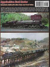 APPALACHIAN COAL HAULER: Interstate Railroad's Mine Runs (Out of Print NEW BOOK)