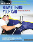 How to Paint Your Car by Dennis W. Parks (Paperback, 2013)