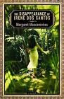 The Disappearance of Irene Dos Santos by Margaret Mascarenhas (Paperback / softback, 2010)