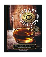 Craft Distilling: Making Liquor Legally At Home Free Shipping