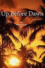Up Before Dawn by Edward Kent (Paperback / softback, 2011)