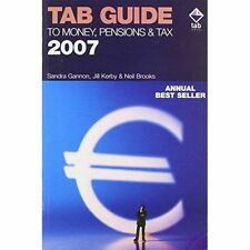 TAB Guide to Money, Pensions and Tax 2007 by