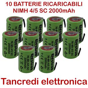 10-PEZZI-BATTERIA-RICARICABILE-NI-MH-4-5-SC-1-2V-2000mAh-22-1x33-6mm-LINGUETTE