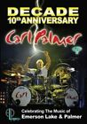 Decade: 10th Anniversary Celebrating the Music of Emerson Lake & Palmer by Carl Palmer (DVD, Mar-2014)