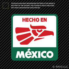 Hecho en Mexico Sticker Decal Self Adhesive Vinyl Made in Mexico MEX MX