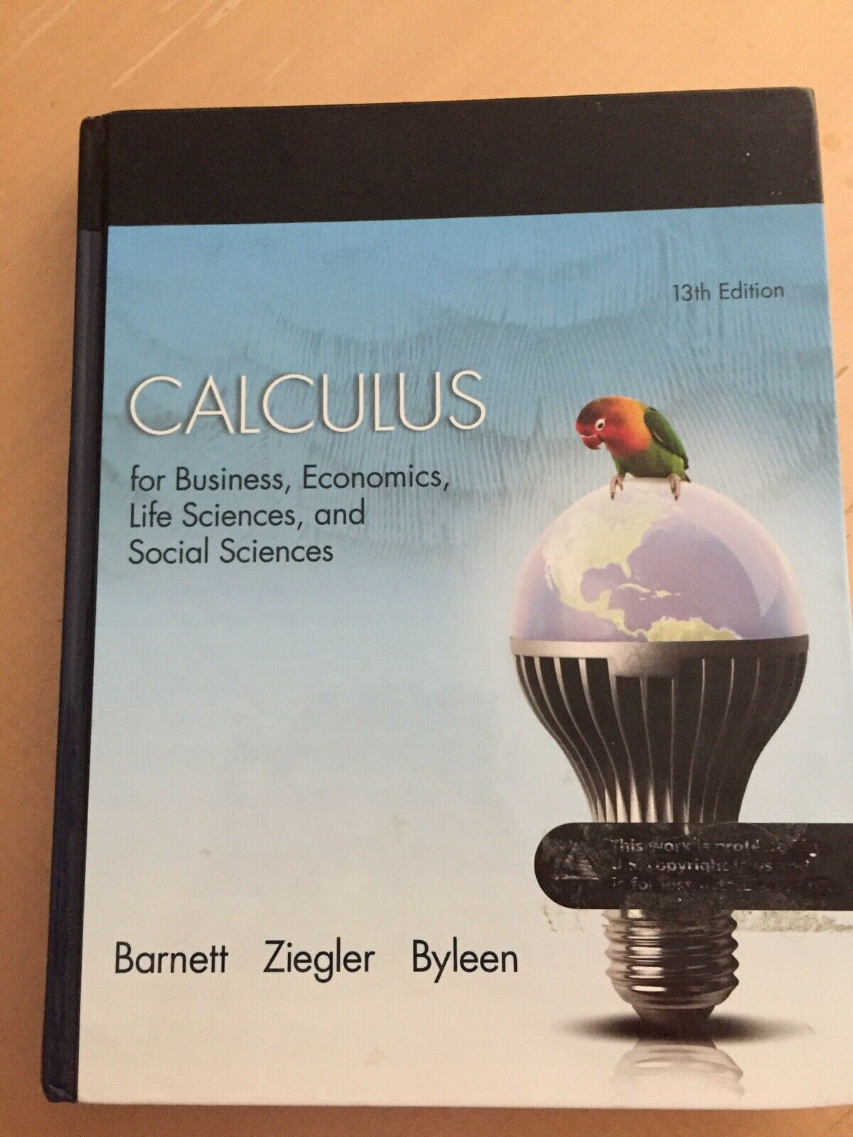 Calculus For Business Economics Life Sciences And Social Sciences By Michael R Ziegler Raymond A Barnett And Karl E Byleen 2014 Hardcover For Sale Online Ebay