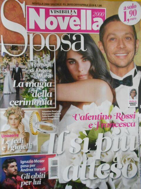 Novella -Speciale Sposa 2019.Valentino Rossi,Ignazio Moser,Miranda Kerr