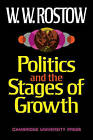Politics and Stgs of Grwth by W. W. Rostow (Paperback, 1971)