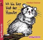 Ich bin hier bloß der Hamster von Friedbert Stohner (2014)