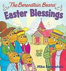 The Berenstain Bears Easter Blessings by Mike Berenstain (Board book, 2016)