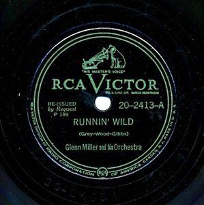 GLENN MILLER Orchestra on RCA Victor 20-2413 - Runnin' Wild / Bugle Call Rag