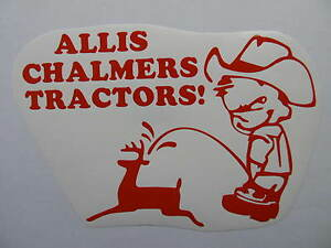 ALLIS-CHALMERS-cowboy-pee-decal-MOWER-tractor-pull-pulling-STICKER-trailer-parts