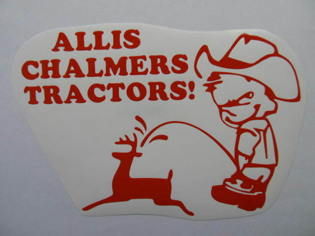 ALLIS CHALMERS cowboy pee decal MOWER tractor pull pulling STICKER trailer parts