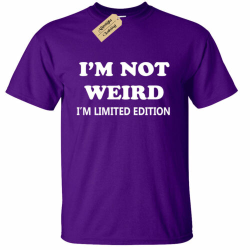 Mens I/'m not weird i/'m limited edition T Shirt funny gift