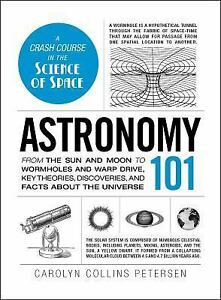 Details About Astronomy 101 From The Sun And Moon To Wormholes Warp Drive Key Theories