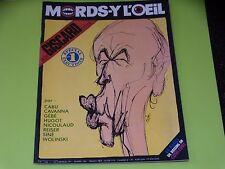 MORDS-Y L'OEIL - N° 1 - GIDCARD D'ESTAING - FEVRIER 1981 - CABU - WOLINSKI ...