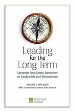 Leading for the Long Term: European Real Estate Executives on Leadership and Ma