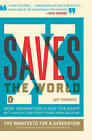 X Saves the World: How Generation X Got the Shaft But Can Still Keep Everything from Sucking by Jeff Gordinier (Paperback, 2009)