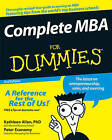 Complete MBA For Dummies by Kathleen Allen, Peter Economy (Paperback, 2008)