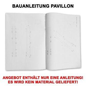Das Bild Wird Geladen Profi Bauanleitung Garten Pavillon Gartenhaus 6 Eckig Mit