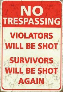 No Trespassing Violators will shot Blechschild Schild Tin Sign 20 x 30 cm FA0753