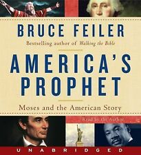 America's Prophet: Moses & The American Story by Bruce Feiler- New Audio 8CDs