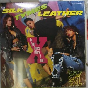 Rap Sealed 12 Lp Silk Tymes Leather Do Your Dance Work It Out Like It Funky Ebay