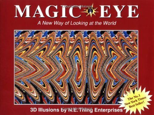 1 of 1 - Magic Eye: A New Way of Looking at the Wor... by N.E. Thing Enterpris 0836270061