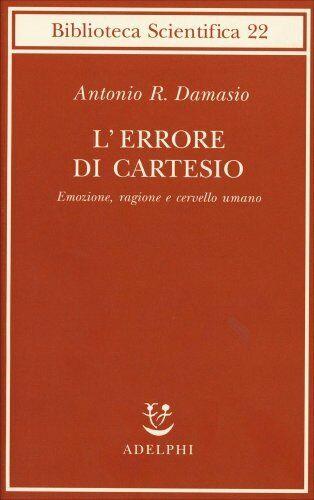 LIBRO L'ERRORE DI CARTESIO - ANTONIO DAMASIO