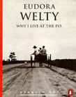 Why I Live at the P.O. by Eudora Welty (Paperback, 1995)