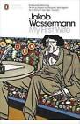 My First Wife by Jakob Wassermann (Paperback, 2013)