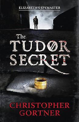 The Tudor Secret (Elizabeths Spymaster 1) by Christopher Gortner, Acceptable Boo