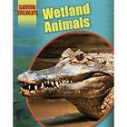 Wetland Animals by Sonya Newland (Paperback, 2014)
