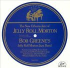 World of Jelly Roll Morton by Bob Greene (Piano) (CD, May-2006, GHB Records)