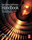 Set Lighting Technician's Handbook: Film Lighting Equipment, Practice, and Electrical Distribution by Harry C. Box (Paperback, 2010)