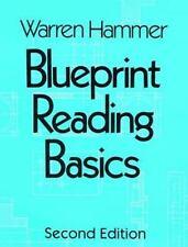 Blueprint Reading Basics by Hammer, Warren