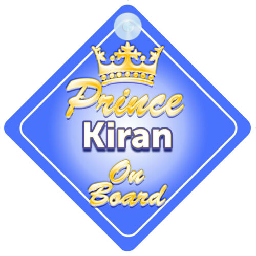 Crown Prince Kiran On Board Personalised Boy Car Sign Child Gift