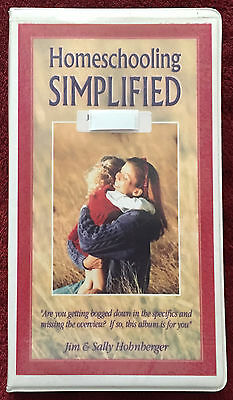 Homeschooling Simplfied 2 Audio Cassettes Program by Jim & Sally Hohnberger
