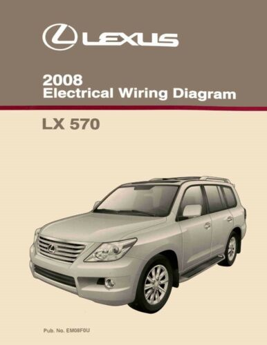 2008 Lexus LX 570 Wiring Diagrams Schematics Layout Factory OEM