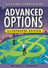 Getting Started in Advanced Options by Michael C. Thomsett (Paperback, 2014)