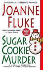 Sugar Cookie Murder by Joanne Fluke (Paperback / softback, 2012)