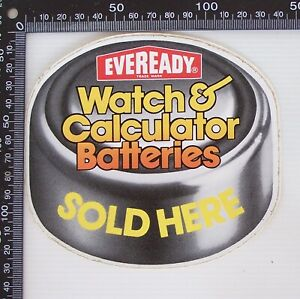 VINTAGE-EVEREADY-WATCH-amp-CALCULATOR-BATTERIES-SOLD-HERE-ADVERTISING-SHOP-STICKER