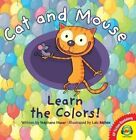 Cat and Mouse Learn The Colors 9781489638137 by Stephane Husar Hardback