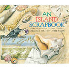 An Island Scrapbook: Dawn to Dusk on a Barrier Island by Virginia Wright-Frierson (Paperback, 2002)