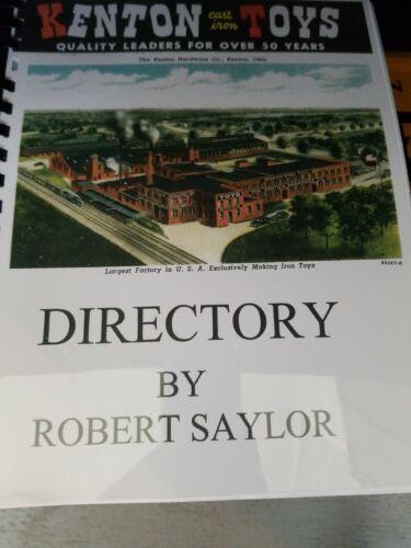 KENTON HARDWARE CO cast iron TOYS DIRECTORY BY ROBERT SAYLOR 1ST ED