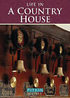 Life in a Country House: Upstairs & Downstairs by Edward Heywood (Paperback, 1998)