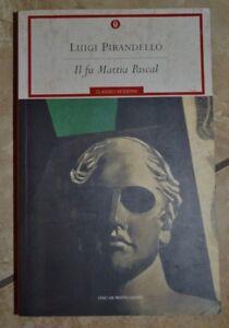 LUIGI-PIRANDELLO-IL-FU-MATTIA-PASCAL-ED-OSCAR-MONDADORI-ANNO-2002-LM