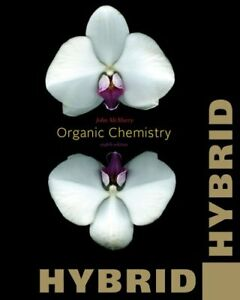Organic chemistry, hybrid edition by john e. Mcmurry 9th edition.