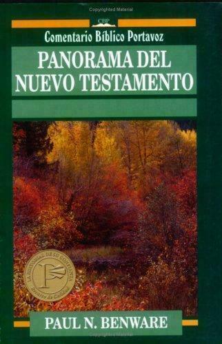 Panarama del Nuevo Testamento: encuesta del Nuevo Testamento [viajaremos bblico Po